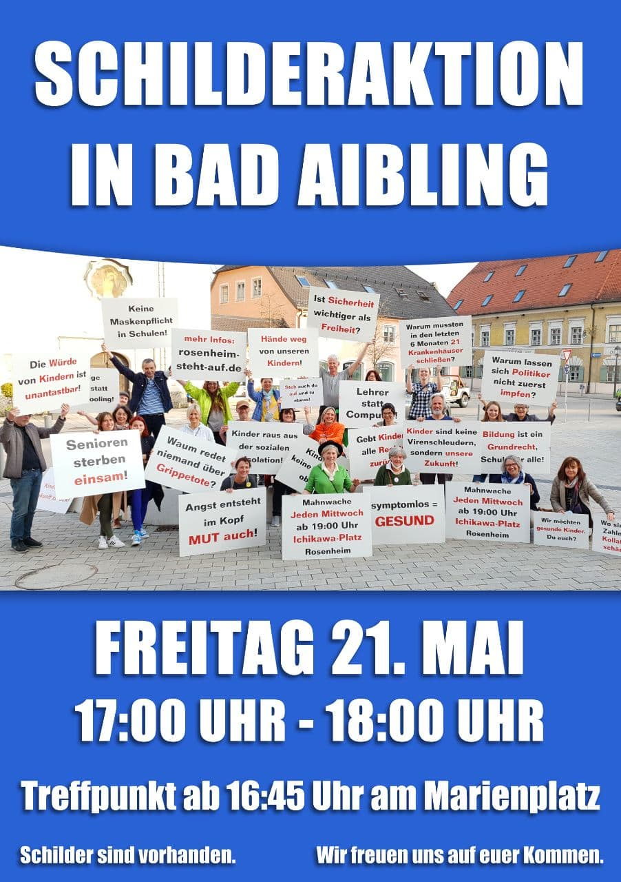 Schilderaktion Bad Aibling 21.05.2021